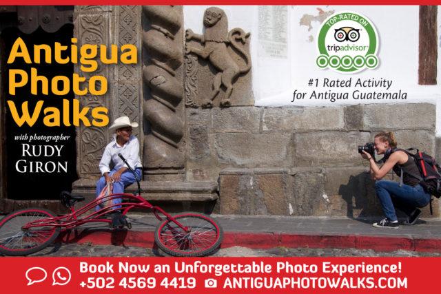 Antigua Photo Walks are the #1 rated for Antigua Guatemala.